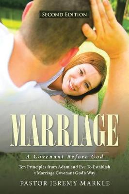 Marriage: A Covenant Before God (Paperback)