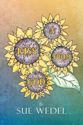 A Kiss from God (Paperback)