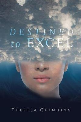 Destined to Excel (Paperback)