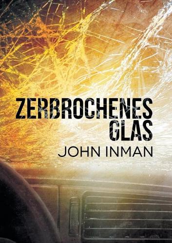 Zerbrochenes Glas (Paperback)
