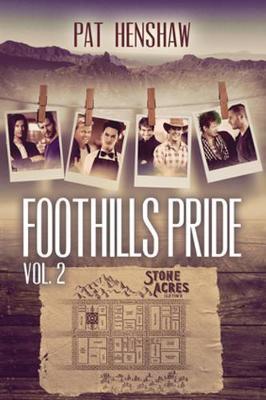 Foothills Pride Stories, Vol. 2 - Foothills Pride (Paperback)