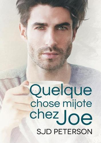 Quelque Chose Mijote Chez Joe (Paperback)