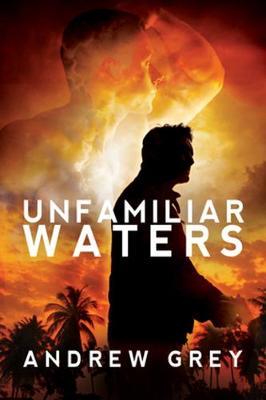Unfamiliar Waters (Paperback)