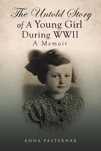 The Untold Story of a Young Girl During WWII (Paperback)