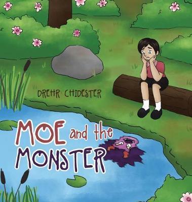 Moe and the Monster (Hardback)