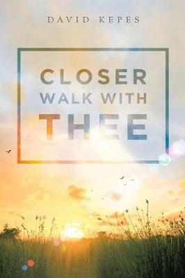 Closer Walk with Thee (Paperback)