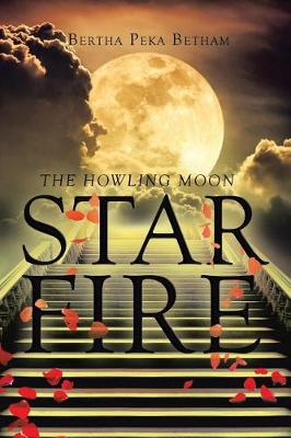 Star Fire: The Howling Moon (Paperback)