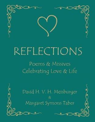 Reflections - Poems & Idylls Celebrating Love & Life (Paperback)