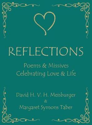 Reflections - Poems & Idylls Celebrating Love & Life (Hardback)