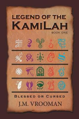 Legend of the Kamilah: Book One (Paperback)