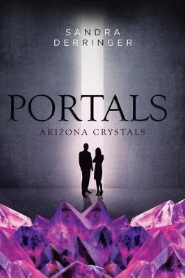 Portals - Arizona Crystals (Paperback)
