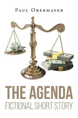The Agenda Fictional Short Story (Paperback)