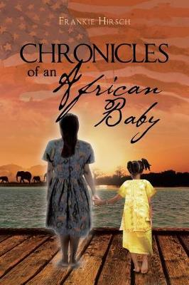Chronicles of an African Baby (Paperback)