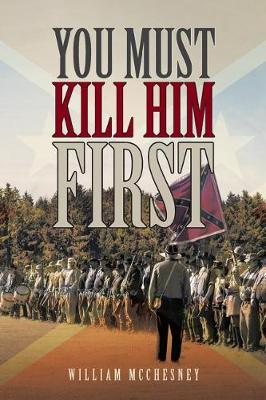 You Must Kill Him First (Paperback)