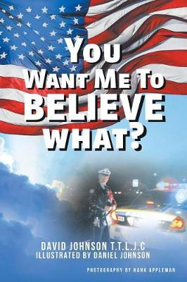 You Want Me to Believe What? (Paperback)