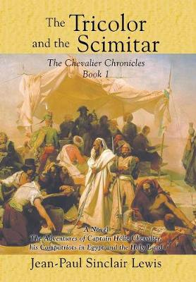 The Tricolor and the Scimitar (Hardback)