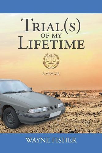 Trial(s) of My Lifetime (Paperback)