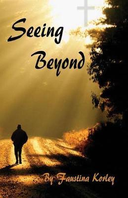 Seeing Beyond (Paperback)
