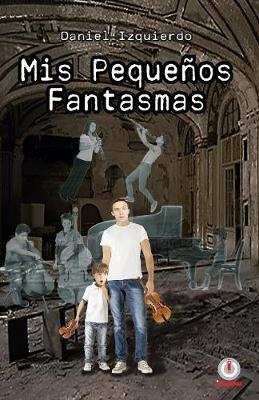Mis pequenos fantasmas (Paperback)
