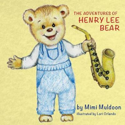 The Adventures of Henry Lee Bear (Paperback)