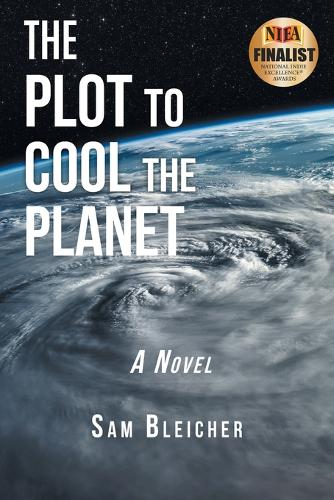 The Plot to Cool the Planet (Paperback)