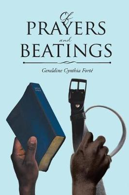 Of Prayers and Beatings (Paperback)