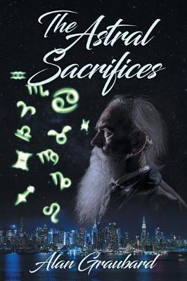 The Astral Sacrifices (Paperback)