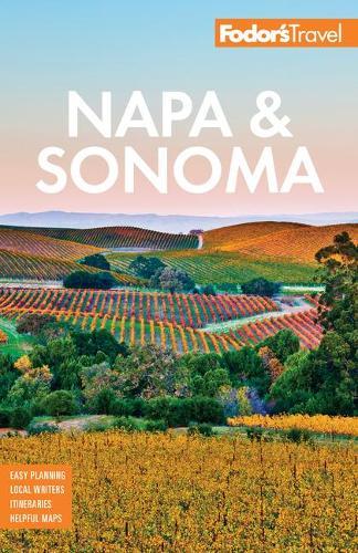 Fodor's Napa and Sonoma - Full-color Travel Guide (Paperback)