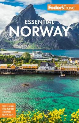 Fodor's Essential Norway - Full-color Travel Guide (Paperback)