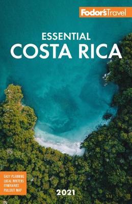 Fodor's Essential Costa Rica - Full-color Travel Guide (Paperback)