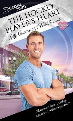 The Hockey Player's Heart (Paperback)