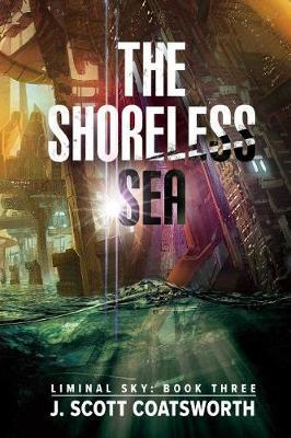 The Shoreless Sea (Paperback)
