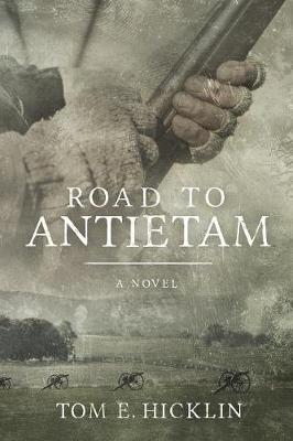 Road to Antietam - Galloway 1 (Paperback)