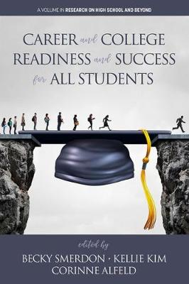 Career and College Readiness and Success for All Students - Research on High School and Beyond (Hardback)