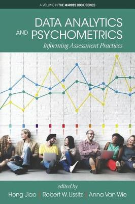 Data Analytics and Psychometrics: Informing Assessment Practices - The MARCES Book Series (Paperback)