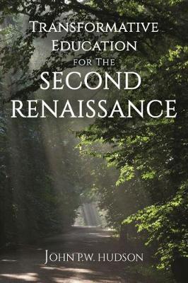 Transformative Education for the Second Renaissance (Paperback)