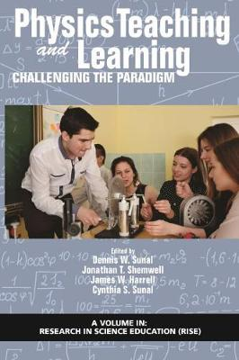 Physics Teaching and Learning: Challenging the Paradigm - Research in Science Education (Hardback)