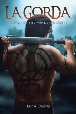 La Gorda: Book 1 - Wanderer 1 (Paperback)