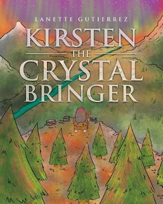 Kirsten the Crystal Bringer (Paperback)