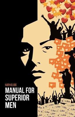 Manual for Superior Men (Paperback)