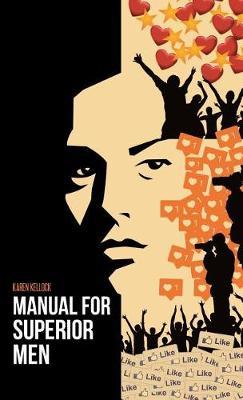 Manual for Superior Men (Hardback)