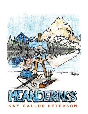 Montana Meanderings (Paperback)