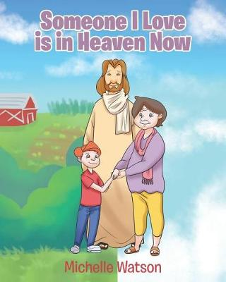 Someone I Love Is in Heaven Now (Paperback)