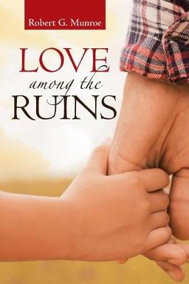 Love Among the Ruins (Paperback)