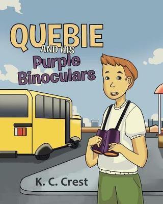 Quebie and His Purple Binoculars (Paperback)