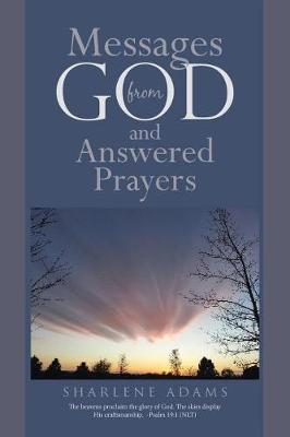 Messages from God and Answered Prayers (Paperback)