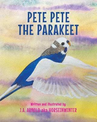 Pete Pete the Parakeet (Paperback)