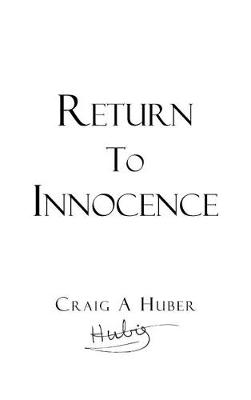Return to Innocence (Hardback)