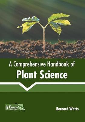A Comprehensive Handbook of Plant Science (Hardback)