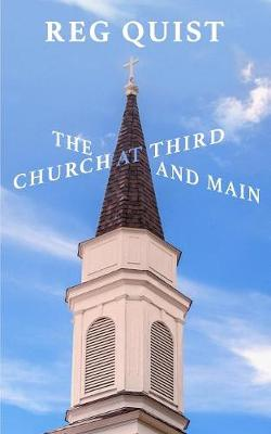 The Church at Third and Main (Paperback)